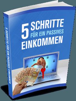 5 schritte für ein passives einkommen